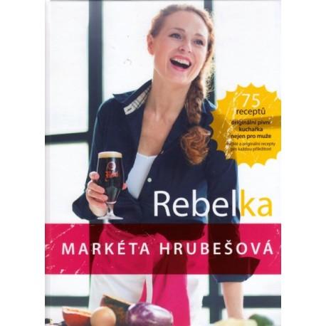 Rebelka - Markéta Hrubešová